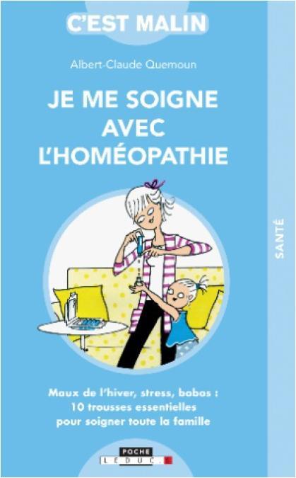 JE ME SOIGNE AVEC L'HOMEOPATHIE