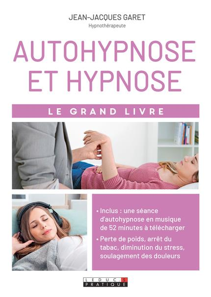 AUTOHYPNOSE ET HYPNOSE
