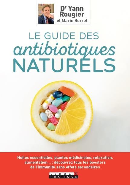 LE GUIDE DES ANTIBIOTIQUES NATURELS