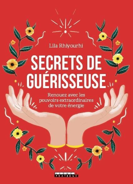 SECRETS DE GUERISSEUSE