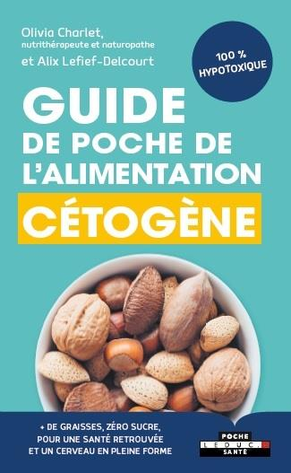 GUIDE DE POCHE DE L'ALIMENTATION CETOGENE