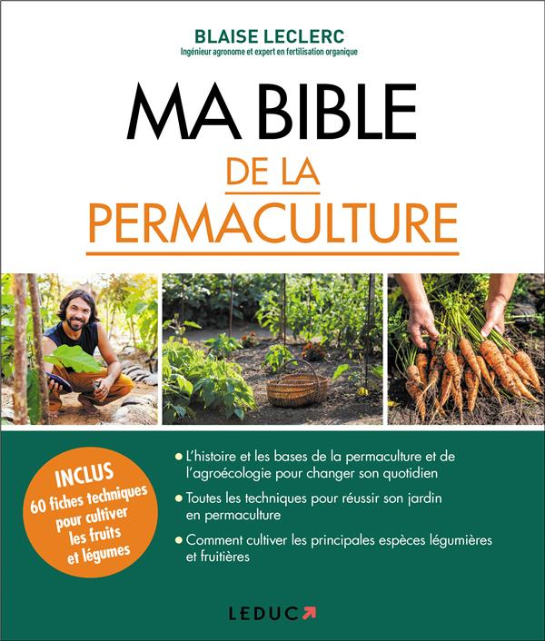 MA BIBLE DE LA PERMACULTURE