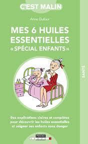 MES 6 HUILES ESSENTIELLES SPECIAL ENFANTS
