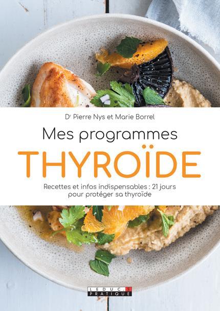 MES PROGRAMMES THYROIDE