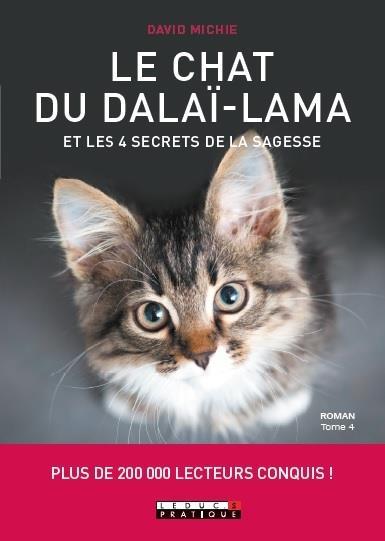 LE CHAT DU DALAI-LAMA ET LES 4 SECRETS DE LA SAGESSE