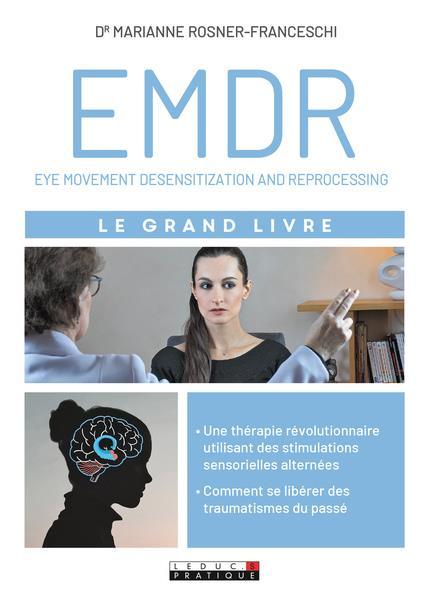 LE GRAND LIVRE DE L'EMDR