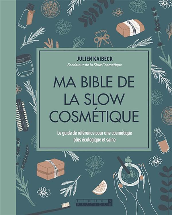 MA BIBLE DE LA SLOW COSMETIQUE