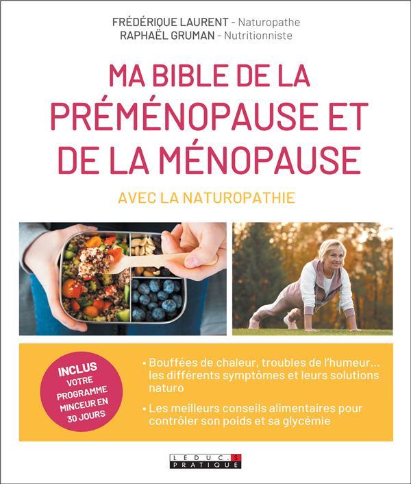 MA BIBLE DE LA PREMENOPAUSE ET DE LA MENOPAUSE AVEC LA NATUROPATHIE