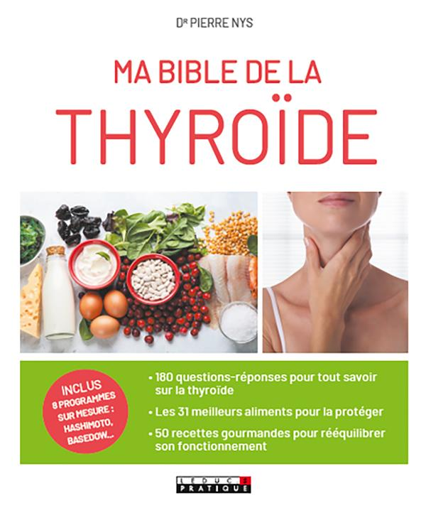 MA BIBLE DE LA THYROIDE