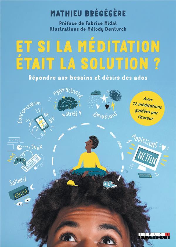 ET SI LA MEDITATION ETAIT LA SOLUTION ?