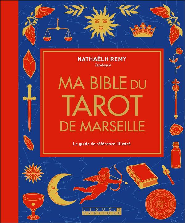 MA BIBLE DU TAROT DE MARSEILLE