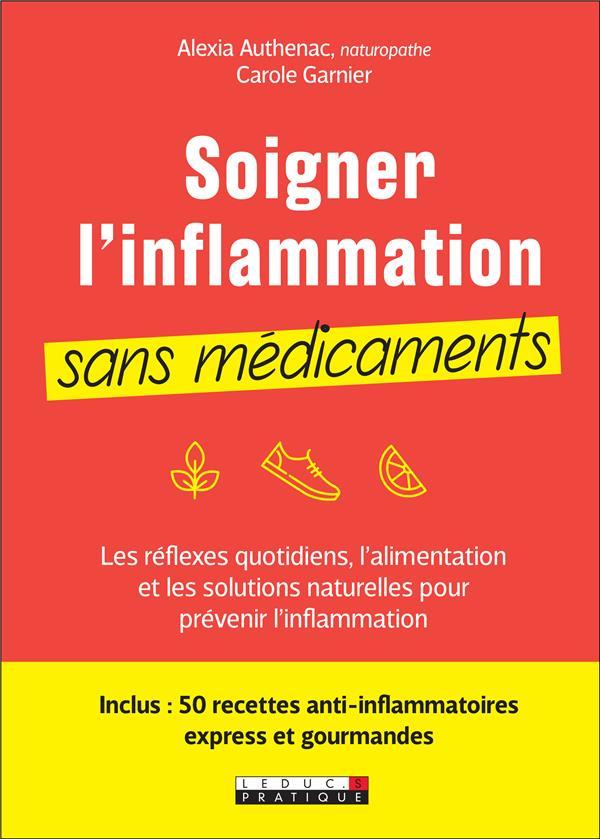 SOIGNER SON INFLAMMATION SANS MEDICAMENTS