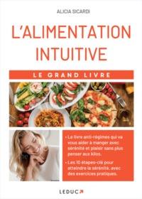 L'ALIMENTATION INTUITIVE - LE GRAND LIVRE