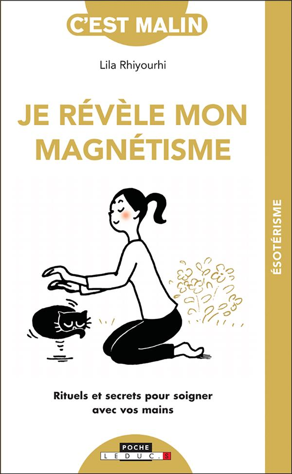 JE REVELE MON MAGNETISME