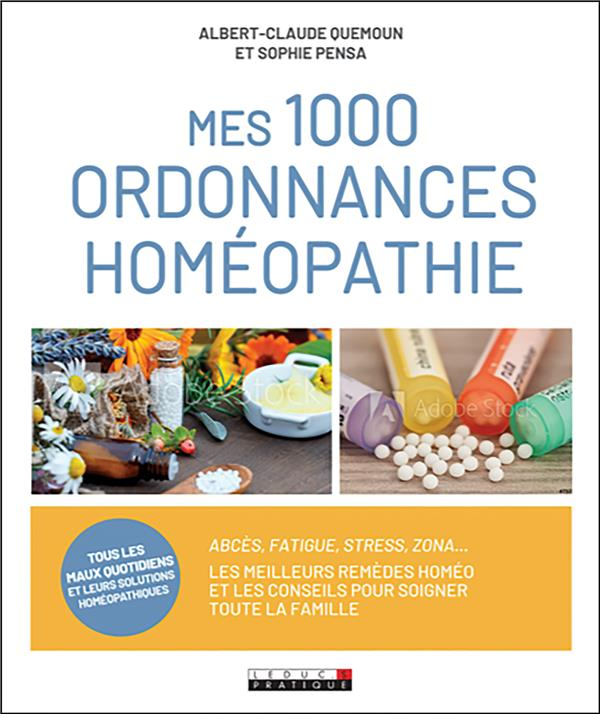 MES 1000 ORDONNANCES HOMEOPATHIE