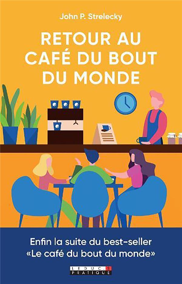 RETOUR AU CAFE DU BOUT DU MONDE