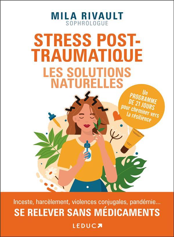 STRESS POST-TRAUMATIQUE : LES SOLUTIONS NATURELLES