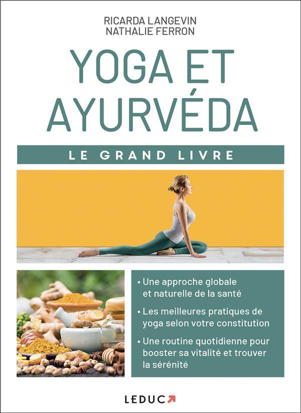 YOGA ET AYURVEDA - LE GRAND LIVRE