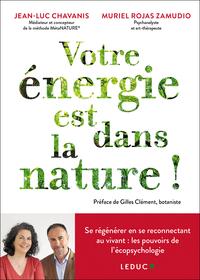 VOTRE ENERGIE EST DANS LA NATURE !
