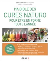 MA BIBLE DES CURES NATURO POUR ETRE EN FORME TOUTE L'ANNEE