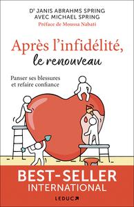 APRES L'INFIDELITE, LE RENOUVEAU - PANSER SES BLESSURES ET REFAIRE CONFIANCE