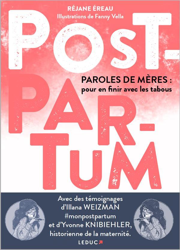 POST-PARTUM. PAROLES DE MERES: POUR EN FINIR AVEC LES TABOUS