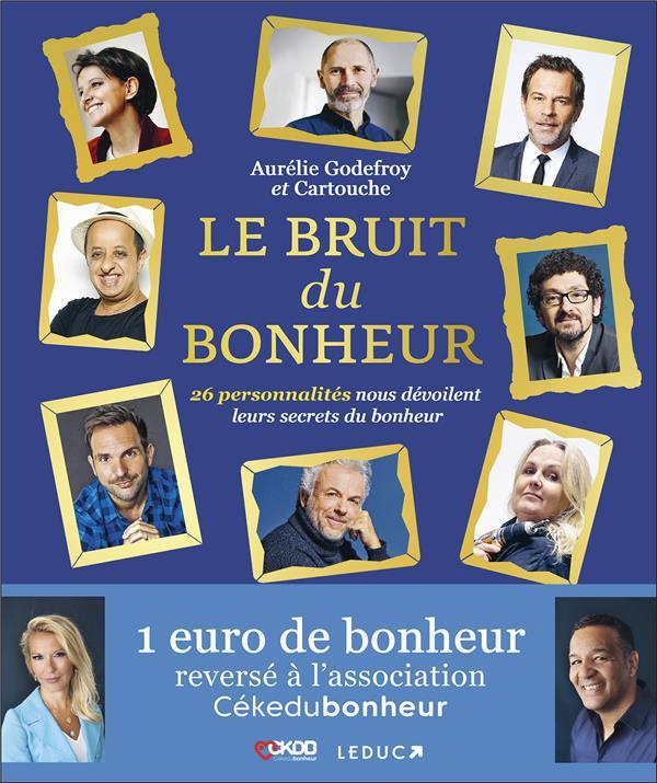 LE BRUIT DU BONHEUR