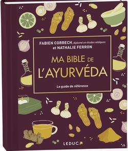 MA BIBLE DE L'AYURVEDA - EDITION DE LUXE