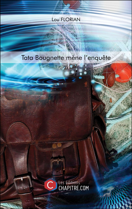 TATA BOUGNETTE MENE L'ENQUETE