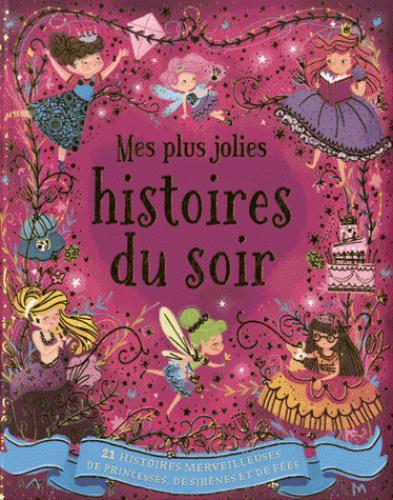 PLUS JOLIES HISTOIRES DU SOIR (MES)