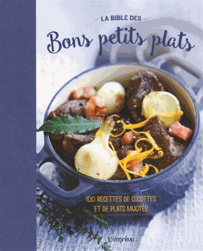 BIBLE DES BONS PETITS PLATS (LA)