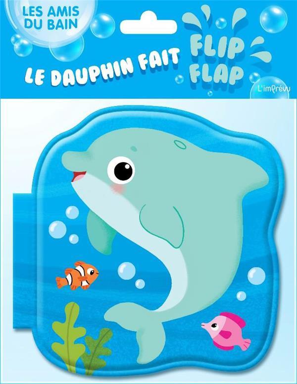 DAUPHIN FAIT FLIP-FLAP (LE)