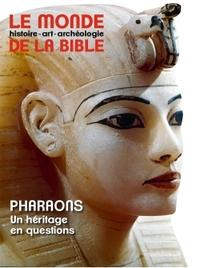 MONDE DE LA BIBLE - JUIN 2019 N  229