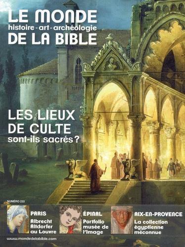 MONDE DE LA BIBLE - JUIN 2020 N  233