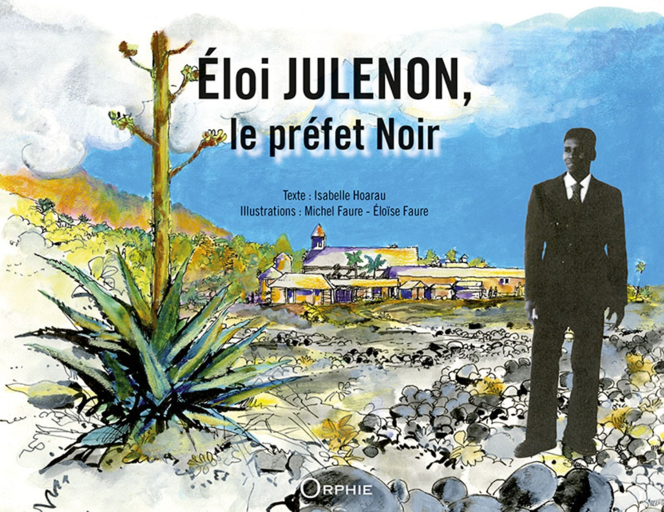 ELOI JULENON, LE PREFET NOIR - LO PREFE NOIR