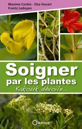 SOIGNER PAR LES PLANTES
