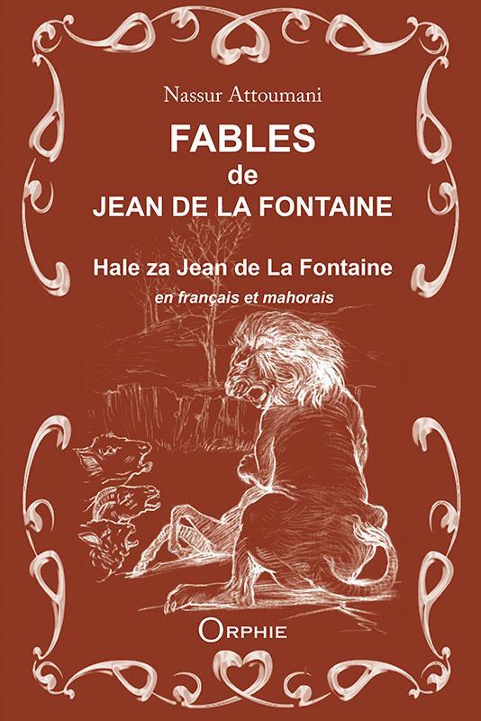 FABLES DE JEAN DE LA FONTAINE EN FRANCAIS ET MAHORAIS