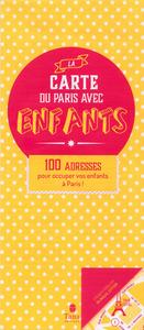 LA CARTE DU PARIS AVEC ENFANTS