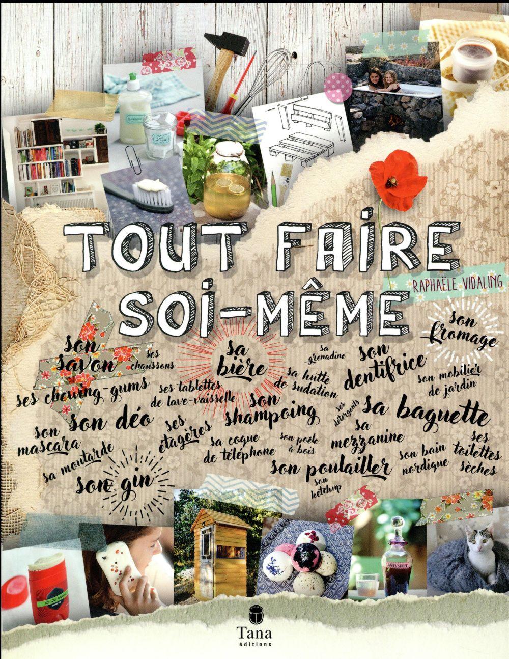 TOUT FAIRE SOI-MEME