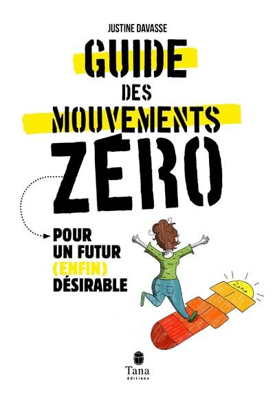 LE GUIDE DES MOUVEMENTS ZEROS