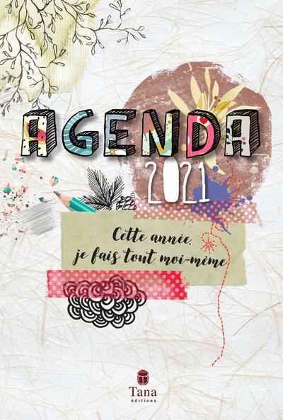 AGENDA - CETTE ANNEE, JE FAIS TOUT MOI-MEME 2021