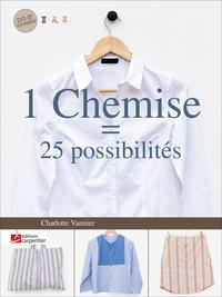 1 CHEMISE = 25 POSSIBILITES