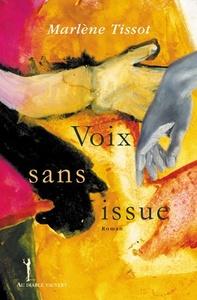 VOIX SANS ISSUE