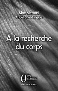 A LA RECHERCHE DU CORPS