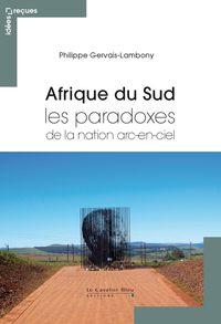 AFRIQUE DU SUD - LES PARADOXES
