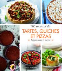 LE GRAND LIVRE DES TARTES, QUICHES ET PIZZAS