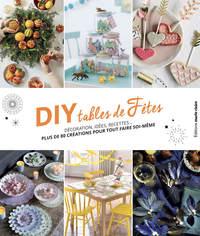 DIY ET TABLES DE FETES