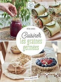 CUISINER LES GRAINES GERMEES
