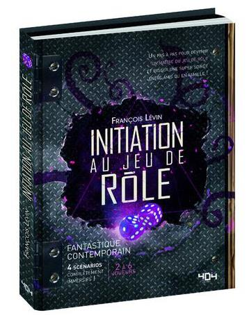 INITIATION AU JEU DE ROLE - FANTASTIQUE CONTEMPORAIN