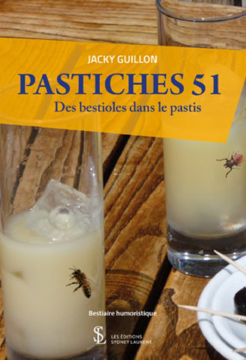 PASTICHES 51 DES BESTIOLES DANS LE PASTIS